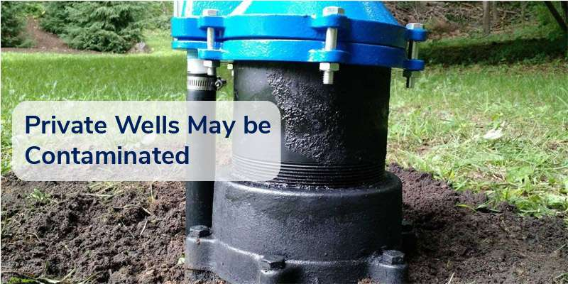 Blog Image: HSE & EPA Warns: Private Wells Can Be Contaminated